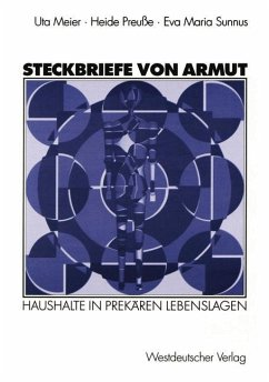 Steckbriefe von Armut - Meier, Ute; Preuße, Heide; Sunnus, Eva M.