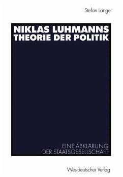 Niklas Luhmanns Theorie der Politik - Lange, Stefan