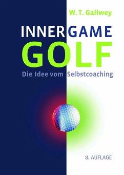 Inner Game Golf - Gallwey, W. T.