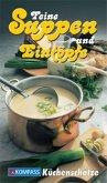 Feine Suppen und Eintöpfe