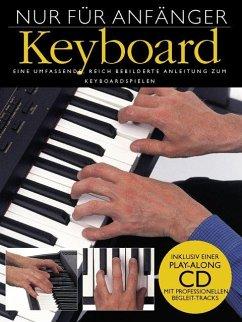 Nur für Anfänger, Keyboard, m. Audio-CD