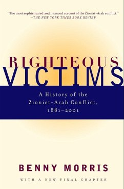 Righteous Victims: A History of the Zionist-Ara...