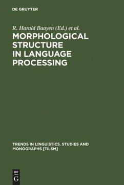Morphological Structure in Language Processing - Baayen, Harald / Schreuder, Robert (eds.)