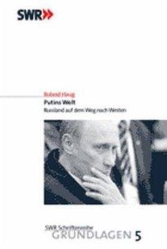 Putins Welt - Haug, Roland