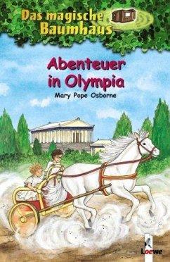 Abenteuer in Olympia / Das magische Baumhaus Bd.19 - Osborne, Mary Pope