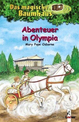 Abenteuer in Olympia / Das magische Baumhaus Bd.19 von Mary Pope ...