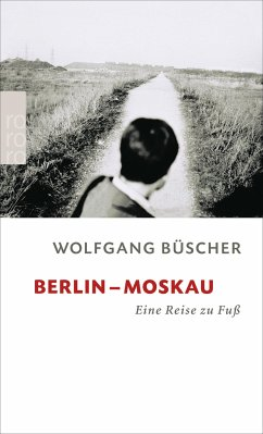 Berlin-Moskau - Büscher, Wolfgang