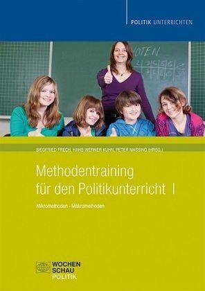 Methodentraining für den Politikunterricht 1