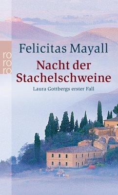Nacht der Stachelschweine / Laura Gottberg Bd.1 - Mayall, Felicitas