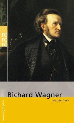 Richard Wagner - Geck, Martin