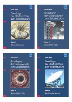 Grundlagen der Elektrotechnik zum Selbststudium 1-4 - Nelles, Dieter