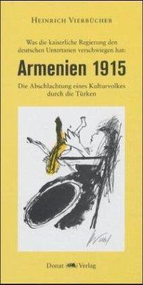 Armenien 1915 - Vierbücher, Heinrich