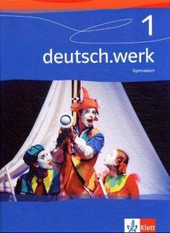 deutsch.werk 1. Schülerbuch Gymnasium. 5. Schul...