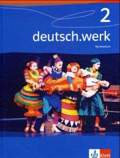 deutsch.werk 2. 6. Schuljahr. Schülerbuch Gymna...