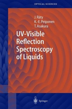 UV-Visible Reflection Spectroscopy of Liquids - Räty, Jukka A.; Peiponen, Kai-Erik; Asakura, Toshimitsu