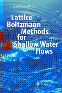 Lattice Boltzmann Methods for Shallow Water Flows - Zhou, Jian Guo