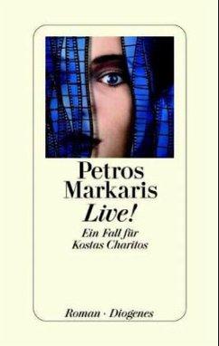 Live! / Kostas Charitos Bd.3 - Markaris, Petros