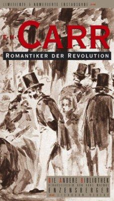 Romantiker der Revolution - Carr, Edward Hallett