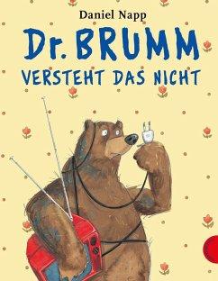 Dr. Brumm versteht das nicht - Napp, Daniel