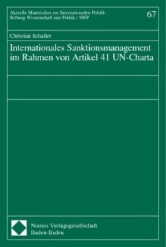 Internationales Sanktionsmanagement im Rahmen von Artikel 41 UN-Charta - Schaller, Christian