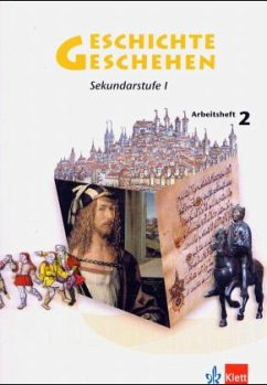 Geschichte und Geschehen 2. Allgemeine Ausgabe Gymnasium / Geschichte und Geschehen, Neu, Arbeitshefte für alle Ausgaben 2