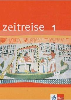 Zeitreise. Geschichte 1. Schülerbuch. Baden-Wür...