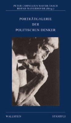 Porträtgalerie der politischen Denker - Mayer-Tasch, Peter Cornelius / Mayerhofer, Bernd (Hgg.)