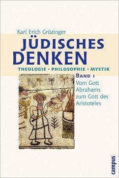 Jüdisches Denken. Theologie, Philosophie, Mystik Bd. 1 - Grözinger, Karl Erich