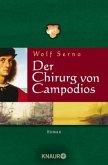 Der Chirurg von Campodios / Der Wanderchirurg Bd.2