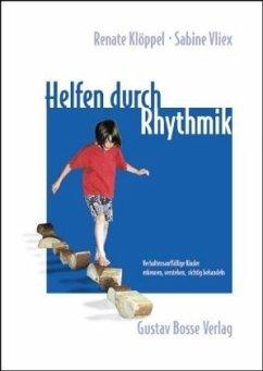 Helfen durch Rhythmik - Klöppel, Renate; Vliex, Sabine