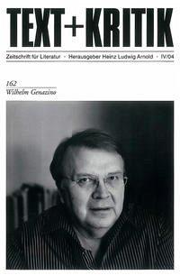 Text+Kritik. Wilhelm Genazino - Heinz Ludwig Arnold (Hrsg.)