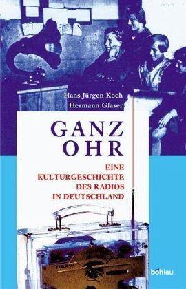 Ganz Ohr - Koch, Hans-Jürgen; Glaser, Hermann