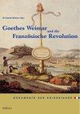 Goethes Weimar und die Französische Revolution
