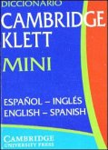 Diccionario Cambridge Klett Mini. Espanol - Ingles / English - Spanish