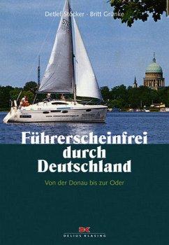 Führerscheinfrei durch Deutschland - Stöcker, Detlef; Grünke, Britt