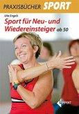 Sport für Neu- und Wiedereinsteiger ab 50
