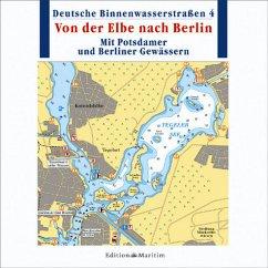 Deutsche Binnenwasserstraßen: 4 - Von der Elbe nach Berlin (PC)