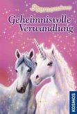 Geheimnisvolle Verwandlung / Sternenschweif Bd.1