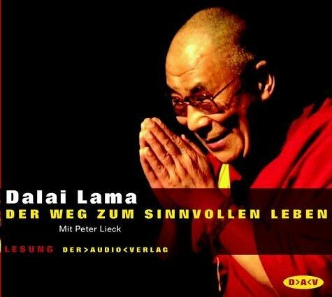der weg zum sinnvollen leben 2 audio cds von dalai lama xiv h rbuch. Black Bedroom Furniture Sets. Home Design Ideas