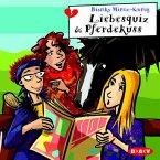Liebesquiz & Pferdekuss, 1 Audio-CD