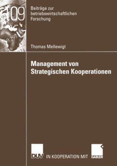 Management von Strategischen Kooperationen - Mellewigt, Thomas