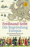 Die Begründung Europas