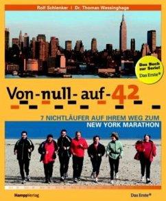 Von Null auf 42 - Schlenker, Rolf; Wessinghage, Thomas