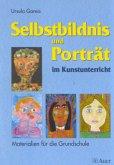 Selbstbildnis und Porträt im Kunstunterricht