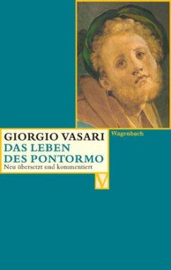 Das Leben des Pontormo - Vasari, Giorgio