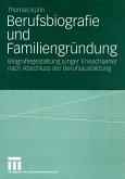 Berufsbiografie und Familiengründung