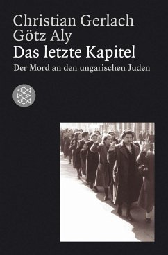 Das letzte Kapitel - Gerlach, Christian; Aly, Götz