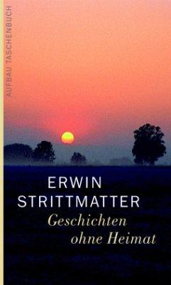 Geschichten ohne Heimat - Strittmatter, Erwin