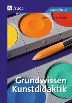 Grundwissen Kunstdidaktik - Gisbertz-Künster, Jennifer