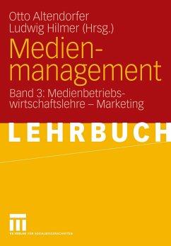 Medienmanagement - Altendorfer, Otto / Hilmer, Ludwig (Hgg.)